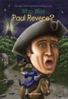 Who Was Paul Revere