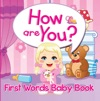 How Are You First Words Baby Book