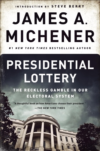 James A. Michener & Steve Berry - Presidential Lottery