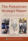 The Palestinian Strategic Report 2012-2013