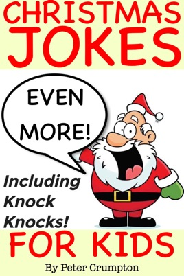 Christmas Jokes Kids.Even More Christmas Jokes For Kids