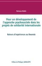 Pour Un Développement De L'approche Psychosociale Dans Les Projets De Solidarité Internationale