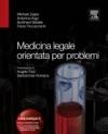 Medicina Legale Orientata Per Problemi