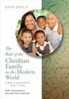 The Role Of The Christian Family In The Modern World Anniversary Edition