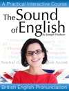 The Sound Of English - BBC English Speech And Accent Training