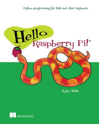 Hello Raspberry Pi! - Ryan Heitz book