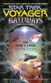 Star Trek: Voyager: Gateways #5: No Man's Land PDF Download
