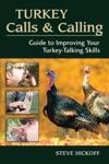 Turkey Calls  Calling
