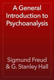 A General Introduction to Psychoanalysis book