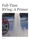 Full-Time RVing A Primer