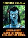 Avatar I Nuovi Fantastici Orizzonti Della Giustizia Onirica