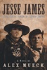 Jesse James & The Secret Legend Of Captain Coytus