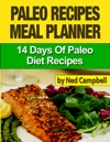 Paleo Recipes Meal Plan 14 Days Of Paleo Diet Recipes