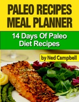 Paleo Recipes Meal Plan: 14 Days Of Paleo Diet Recipes