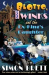 Blotto Twinks And The Ex-Kings Daughter