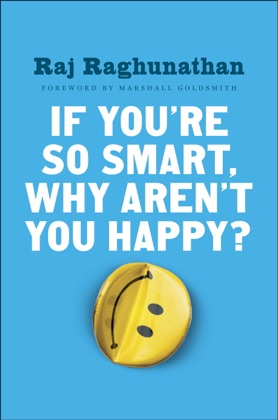 If You're So Smart, Why Aren't You Happy? image