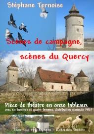 SCèNES DE CAMPAGNE, SCèNES DU QUERCY