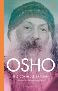 Il gioco delle emozioni da Osho
