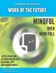Mindful Over Mind Full