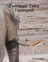Teenager Talks Tommyrot
