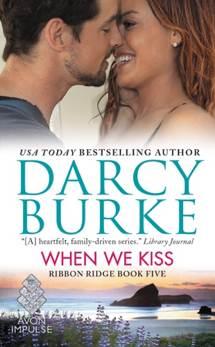 Darcy Burke - When We Kiss