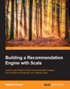 Building A Recommendation Engine With Scala