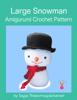 Sayjai Thawornsupacharoen - Large Snowman  arte