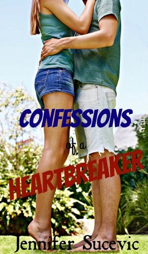 Jennifer Sucevic - Confessions of a Heartbreaker