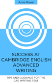 Success at Cambridge English: Advanced Writing