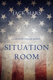 Situation Room (A Luke Stone Thriller—Book #3) PDF Download
