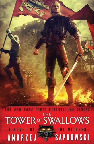 Andrzej Sapkowski & David A French - The Tower of Swallows