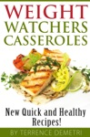 Weight Watchers Casseroles  New Quick And Healthy Recipes
