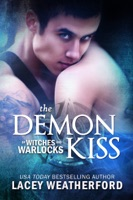 Of Witches and Warlocks: The Demon Kiss