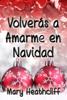 Mary Heathcliff - Volverás a Amarme en Navidad ilustración
