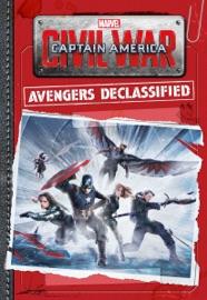 Marvel S Captain America Civil War Avengers Declassified