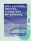 Des Satyres Brutes Monstres Et Dmons