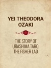 The Story Of Urashima Taro The Fisher Lad