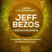 Jeff Bezos. Lezioni di business