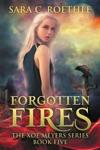 Forgotten Fires