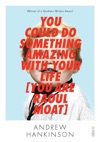 You Could Do Something Amazing With Your Life You Are Raoul Moat