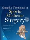 Operative Techniques In Sports Medicine Surgery Second Edition