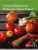 Carol Anne McGuire - Cocina Delicioso conВEl Rancho Charter School - Period 4 ilustraciГіn