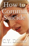 How To Commit Suicide