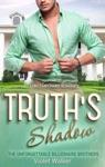 Billionaire Romance Truths Shadow Book One
