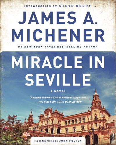 James A. Michener, Steve Berry & John Fulton - Miracle in Seville