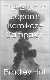 THE START OF JAPANS KAMIKAZE CAMPAIGN