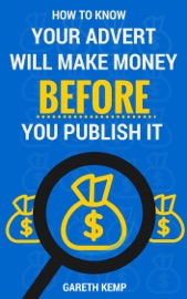 How To Know If Your Advert Will Make You Money Before You Publish It