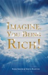 Imagine You Being Rich