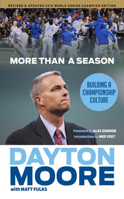 More Than a Season - Dayton Moore book