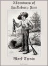 Adventures Of Huckleberry Finn Fully Illustrated Version
